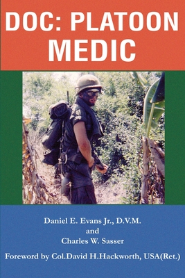 Doc: Platoon Medic - Evans, Daniel E, D.V.M.