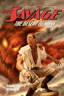 Doc Savage: The Desert Demons - Robeson, Kenneth, and Dent, Lester, and Murray, Will