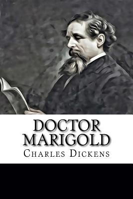 Doctor Marigold - Dickens, Charles