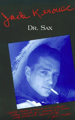 Doctor Sax: Faust Part Three - Kerouac, Jack