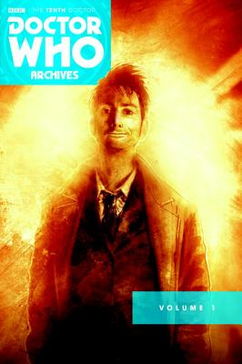 Doctor Who Archives: The Tenth Doctor Vol. 1 - Russell, Gary, and Lee, Tony