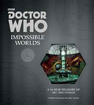 Doctor Who: Impossible Worlds - Nicholas, Stephen, and Tucker, Mike