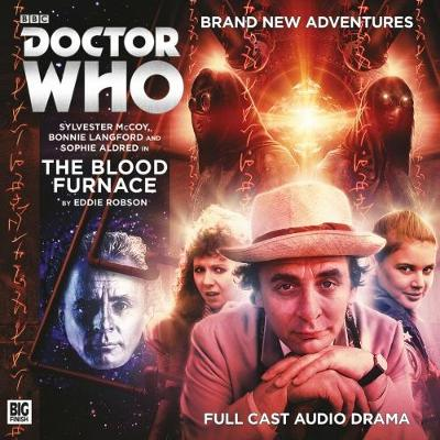Doctor Who Main Range: The Blood Furnace No.228 - Robson, Eddie, and Bentley, Ken (Director), and Lamb, Anthony (Cover design by)
