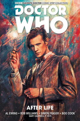 Doctor Who: The Eleventh Doctor: After Life - Ewing, Al, and Cook, Boo (Artist), and Fraser, Simon (Artist)