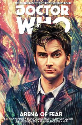 Doctor Who: The Tenth Doctor: Arena of Fear - Abadzis, Nick, and Casagrande, Elena (Artist)
