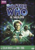 Doctor Who: The Twin Dilema