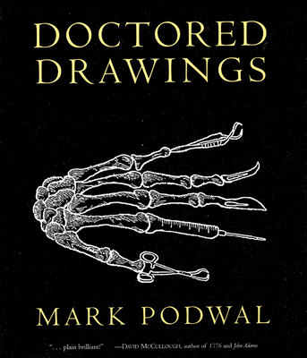 Doctored Drawings - Podwal, Mark, MD