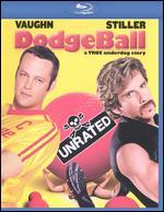 Dodgeball: A True Underdog Story [WS] [Unrated] [Blu-ray] - Rawson Marshall Thurber