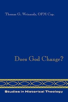 Does God Change? - Weinandy, Thomas