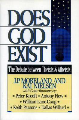Does God Exist? - Moreland, J P