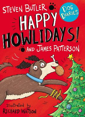 Dog Diaries: Happy Howlidays! - Butler, Steven, and Patterson, James