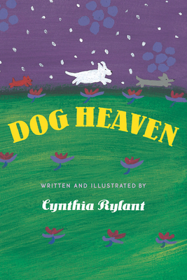 Dog Heaven - Rylant, Cynthia