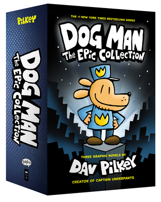 Dog Man 1-3: The Epic Collection -