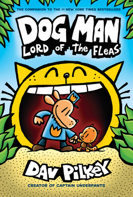 Dog Man: Lord of the Fleas: From the Creator of Captain Underpants (Dog Man #5), Volume 5 -