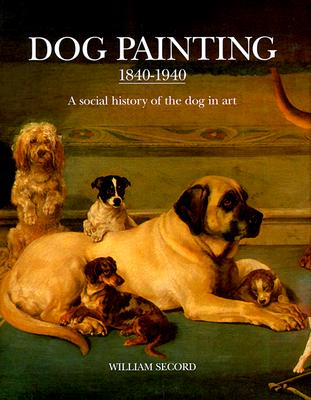 Dog Painting 1840 - 1940 - Secord, William