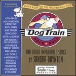 Dog Train [Deluxe Edition]