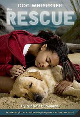 Dog Whisperer: The Rescue - Edwards, Nicholas