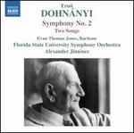 Dohn�nyi: Symphony No. 2; Two Songs