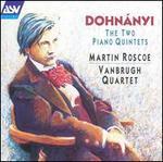 Dohn�yi: The Two Piano Quintets