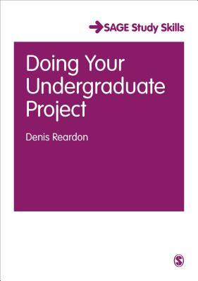 Doing Your Undergraduate Project - Reardon, Denis
