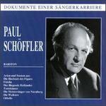 Dokument einer Sängerkarriere: Paul Schöffler