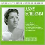 Dokumente Einer Sängerkarriere: Anny Schlemm