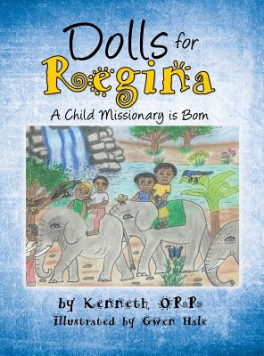 Dolls for Regina - Orr, Ken