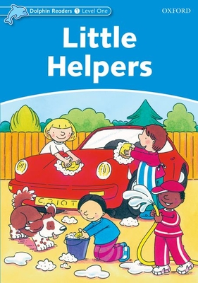 Dolphin Readers Level 1: Little Helpers - Rose, Mary