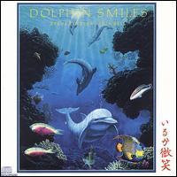 Dolphin Smiles - Steve Kindler