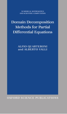 Domain Decomposition Methods for Partial Differential Equations - Quarteroni, Alfio, and Valli, Alberto