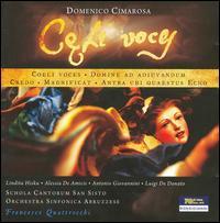 Domenico Cimarosa: Coeli Voces - Alessia De Amicis (soprano); Andrea Coen (harpsichord); Andrea Coen (organ); Lindita Hisku (soprano); Luigi De Donato (bass);...