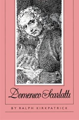 Domenico Scarlatti - Kirkpatrick, Ralph
