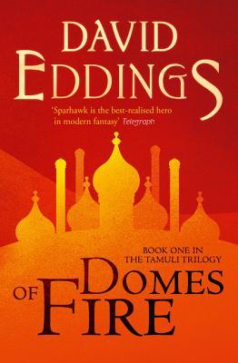 Domes of Fire - Eddings, David