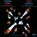 Domingo Conducts Milnes! Milnes Conducts Domingo!