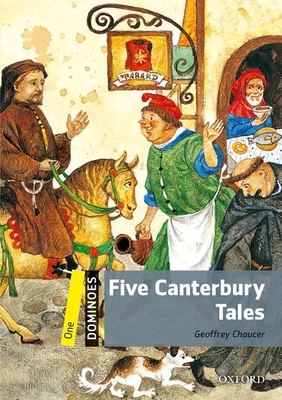 Dominoes: One: Five Canterbury Tales - Chaucer, Geoffrey