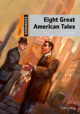 Dominoes: Two: Eight Great American Tales - Henry, O.