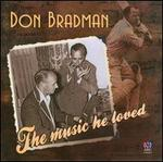 Don Bradman: The Music He Loved