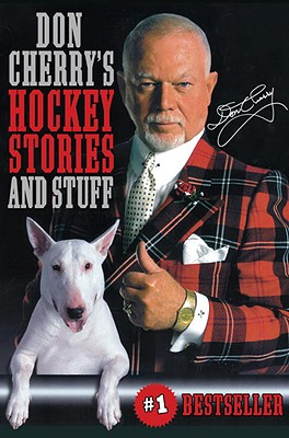Don Cherry's Hockey Stories and Stuff - Cherry, Don