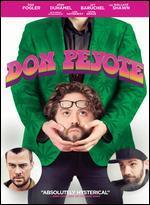 Don Peyote - Dan Fogler; Michael Canzoniero