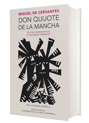 Don Quijote de la Mancha. Edicion Rae / Don Quixote de la Mancha. Rae - De Cervantes, Miguel