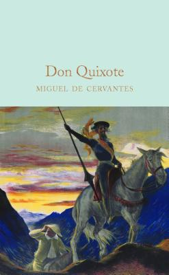 Don Quixote - de Cervantes, Miguel, and Cohen, J. M. (Translated by), and Halley, Ned (Introduction by)