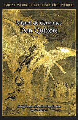 Don Quixote - De Cervantes, Miguel, and Stevens, Ilan, Dr. (Introduction by)