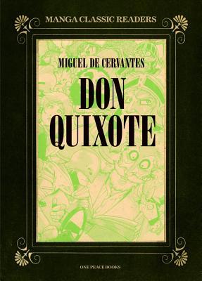 Don Quixote - de Cervantes Saavedra, Miguel