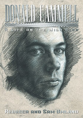 Donald Cammell: A Life on the Wild Side - Umland, Rebecca, and Umland, Sam