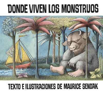 Donde Viven Los Monstruos - Mlawer, Teresa (Translated by), and Mlawler, Teresa (Translated by)