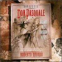 Donizetti: Don Pasquale - Alfredo Giacomotti (baritone); Eva Mei (soprano); Frank Lopardo (tenor); Renato Bruson (bass); Thomas Allen (vocals);...