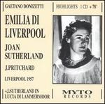 Donizetti: Emilia Di Liverpool (Highlights)