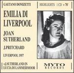 Donizetti: Emilia Di Liverpool (Highlights)