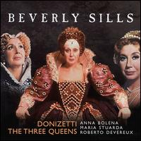 Donizetti: The Three Queens (Box Set) - Beverly Sills (soprano); Beverly Wolff (mezzo-soprano); Christian du Plessis (baritone); Don Garrard (bass);...