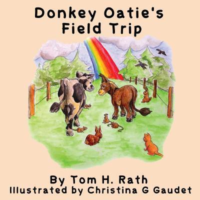 Donkey Oatie's Field Trip - Rath, Tom H